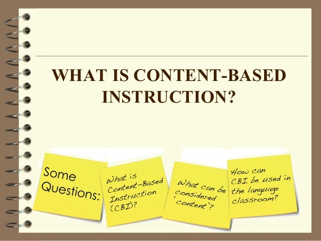 types of content based instruction